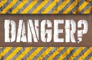 danger?